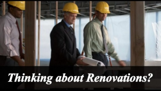 Thinking About Renovations ???