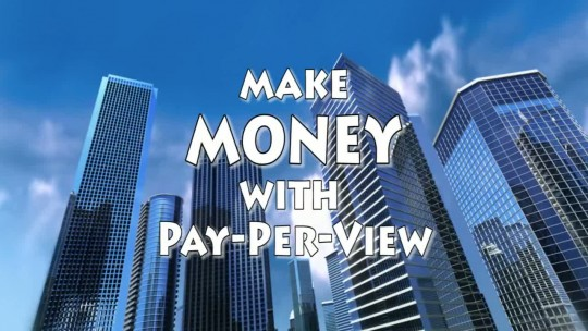 Make Money with Pay-Per-View