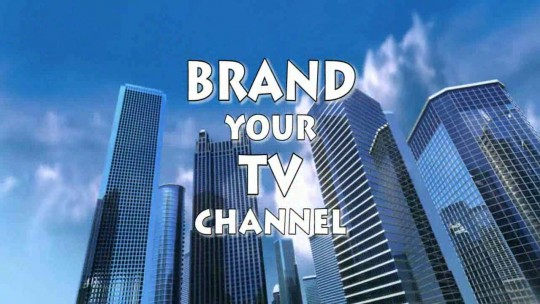 Brand Your TV Channel