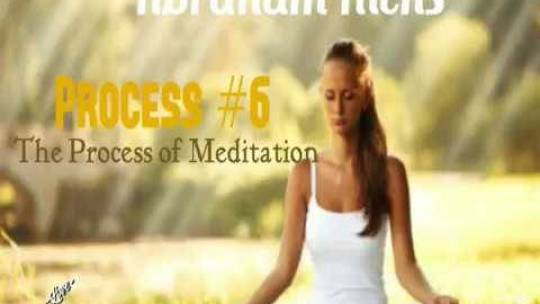 The Process of Meditation. Process 6 of 22. Live Stream #597.