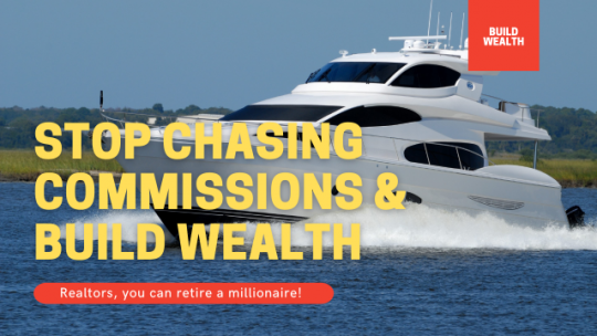 Stop Chasing Commissions and Build Wealth. Live Stream #731.